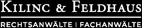 Kilinc & Feldhaus • Rechtsanwälte | Fachanwälte